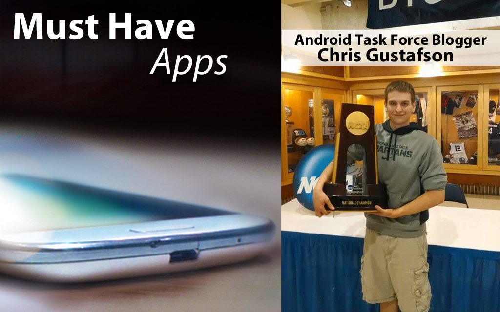 Android Task Force Blogger Chris Gustafson's Must-have Apps