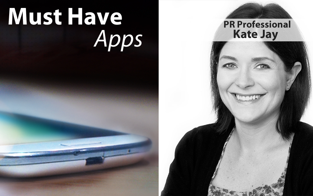 Kate Jay's Must-have Apps
