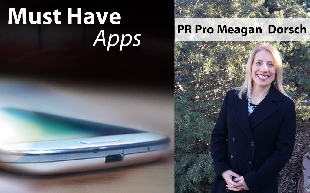 Meagan Dorsch's Must-have Apps