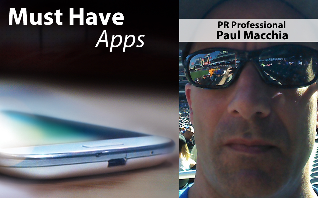 Die-hard Baseball Fan Paul Macchia's Must-have Apps