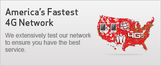 America's Fastest 4G Network: We extensively test our network to ensure you have the best service.