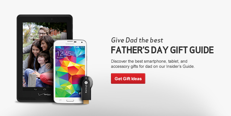 Discover the best smartphone, tablet and accessory gifts for Dad! Check out Verizon Insider's Guide!