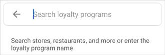 Google Pay loyalty search box
