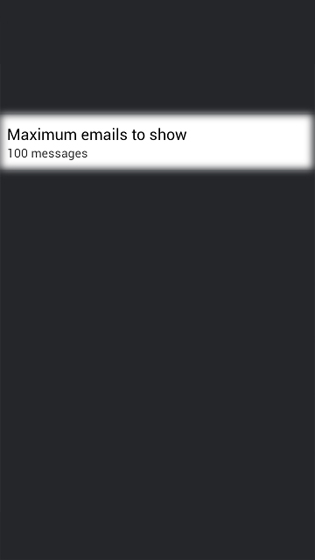 Email select Maximum number of emails to sync or show