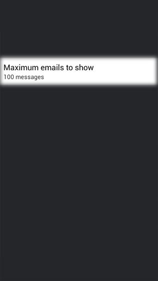 En Email, selecciona el número máximo de emails para sincronizar o mostrar