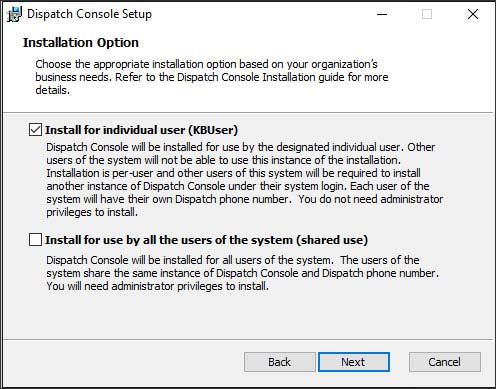 Dispatch Console Setup screen install options
