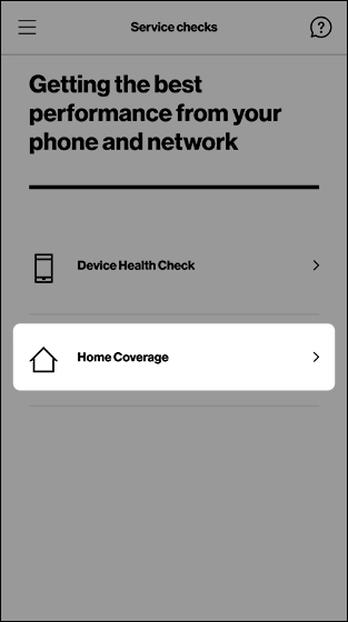 Service checks screen with emphasis on Home Coverage