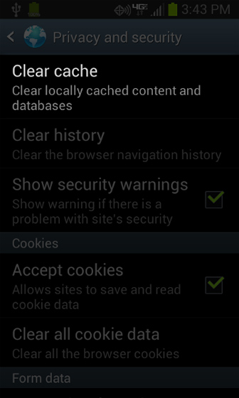 Browser Privacy and security select Clear cache